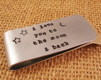 I love you to the moon and back money clip - money clip - hand stamped money clip - dad husband boyfriend gift - ready to ship