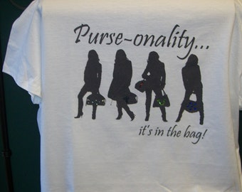 Purse-onality... It's in the bag