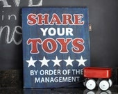 Hand painted Sign - 'Share your toys' on Reclaimed Wood