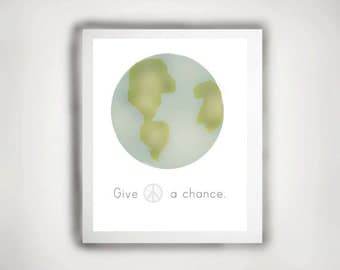 Printable Art, Inspirational Print, Typography Quote, Motivational Poster, Wall Decor, digital download-Give peace a chance
