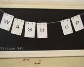 Vintage Letter Banner WASH UP