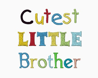 INSTANT DOWNLOAD Cutest LITTLE Brother machine embroidery design