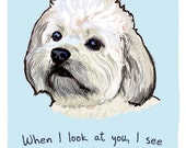 Havanese 5x7 Print of Original Painting with phrase