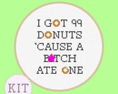 KIT Cross Stitch Funny Quote Donuts