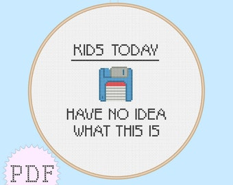 Easy PDF counted cross stitch pattern quote disk, kid's today INSTANT DOWNLOAD