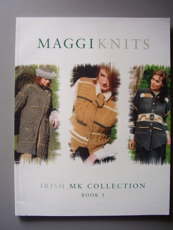 Irish Knitting Pattern Books : Maggi Knits Irish MK Collection Book 1: Knitting Pattern Book