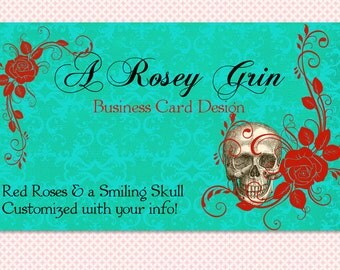 "Business Card Design Skull and Red Roses- ""A Rosey Grin"" Premade Design"