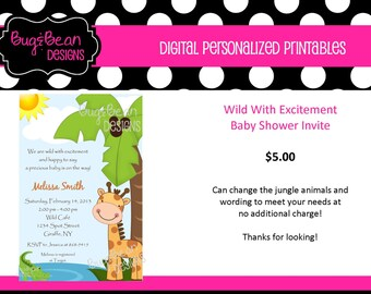 We're Wild With Excitement -  Baby Shower Invitation - Personalize, You Print