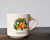 Vintage Florida Mug Cup Miami Beach Souvenir, Oranges & Orange Blossom Flowers, 1950s 1960s USA Collectible