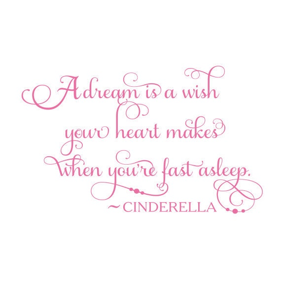 Items similar to Cinderella Quote A Dream is a Wish Vinyl ... A Dream Is A Wish Your Heart Makes Lyrics