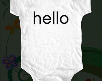 hello Shirt v4 - funny saying printed on Infant Baby One-piece, Infant Tee, Toddler T-Shirts