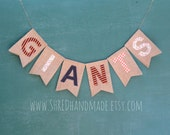 GIANTS or YOUR TEAM burlap banner