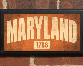 Maryland State Wall Art Sign Plaque Gift Present Personalized Color Custom MD Baltimore Bethesda Annapolis Silver Springs Terrapin Classic