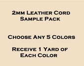 2mm Leather Cord Sample Pack - Choose Any 5 Colors - Receive 1 Yard of Each Color