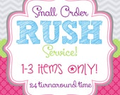 Small Order-RUSH ORDER FEE: 1-3 Items Only