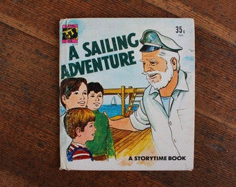 Vintage Children's Book - A Sailing Adventure (A Storytime Book - 1976)