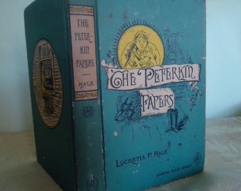 "Vintage Book ""The Peterkin Papers"" by Lucretia P. Hale, illustrated"