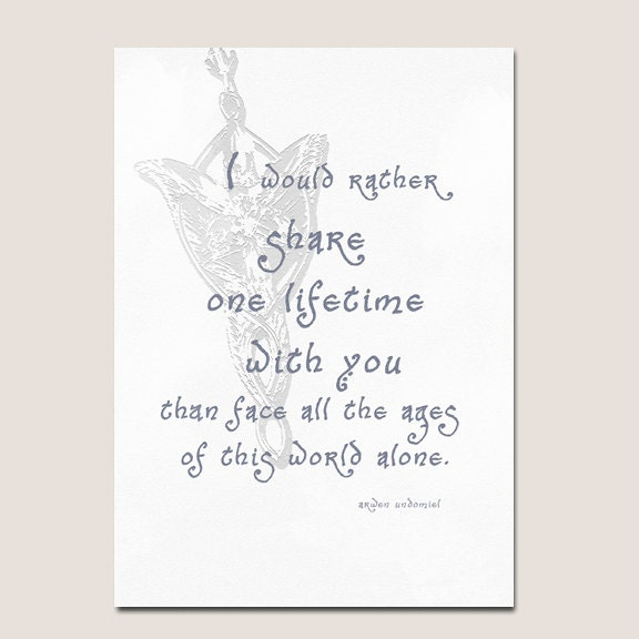 Tolkien Quotes: Lord Of The Rings Quote Anniversary Valentine Card-Digital