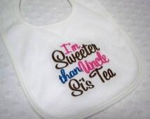 Duck Dynasty Inspired Baby Bib - I'm Sweeter than Uncle Si's Tea Duck Dynasty Bib - White Baby Girl Duck Dynasty