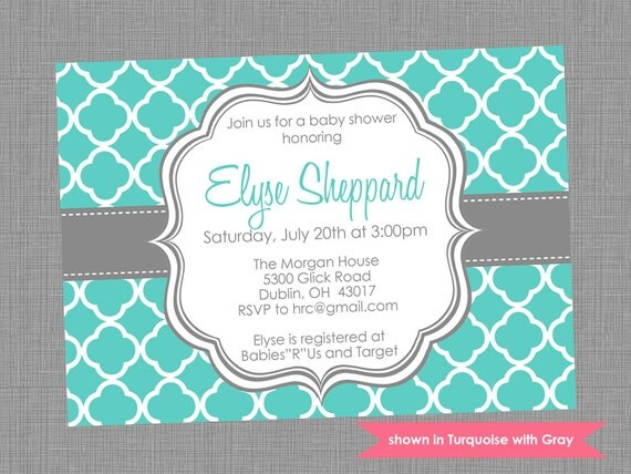 Printable Baby Shower Invitation - Shower Themed Quatrefoil Invite - Colors and Text Customizable
