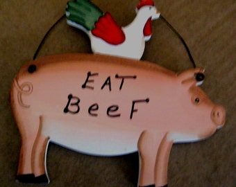 Retro Primitive Vintage Country PIG CHICKEN Funny Sign EAT Beef Wood Wall Decor