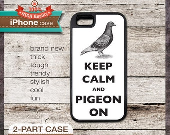 Keep Calm And Pigeon On - iPhone 6, 6+, 5 5S, 5C, 4 4S, Samsung Galaxy S3, S4