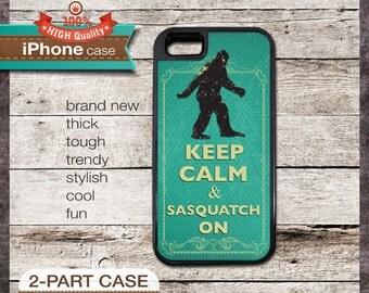 Keep Calm & Sasquatch On - iPhone 6, 6+, 5 5S, 5C, 4 4S, Samsung Galaxy S3, S4