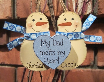 Personalized Snowmen Couple Ornament - My Dad melts my Heart