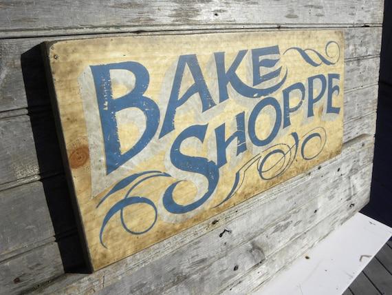 Bake Shop Sign Wooden Original Kitchen Decor