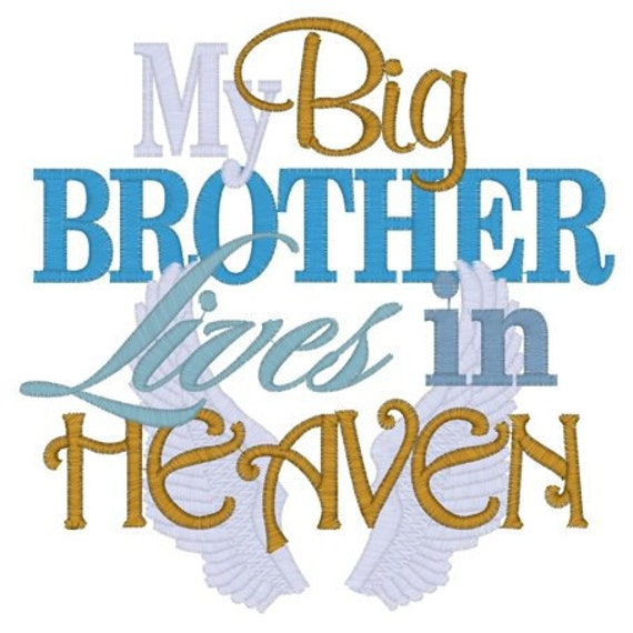 My Big BROTHER Lives In Heaven Custom Embroidered By