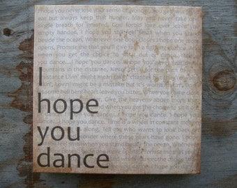 I Hope You Dance, 16x16, Canvas