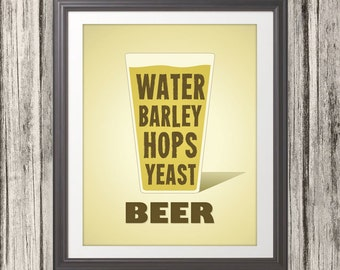 Beer Water Barley Hops Yeast Print, Beer Glass, Beer Print, Beer Poster, Beer Quote Print, Beer Art, Retro - 8x10