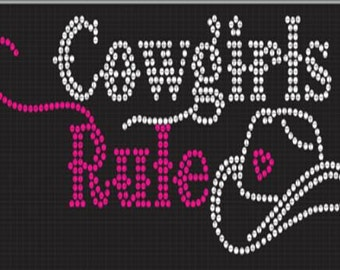 Cowgirls Rule shirt made with over 630 crystal rhinestones