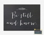 Be Still and Know 5x7 Printable Print -  Instant Download