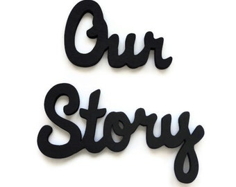 Our Story Wall Sign - Wooden Lettering - Wall Hanging