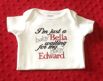 I'm just a baby Bella Waiting for my baby Edward Shirt, Twilight Shirt, embroidered Saying Shirt