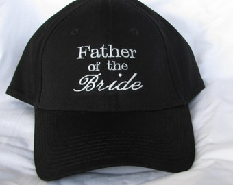 "Embroidered ""Father of the Bride"" Hat/Cap"