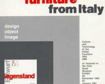 Design Furniture from Italy: Culture and Technology of the Italian Furniture 1950-1980 book