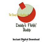 DD Daddy's Fishin' Buddy and Bobber Onesie or Burp Cloth Design - Machine Embroidery - 2 Sizes - Instant Download
