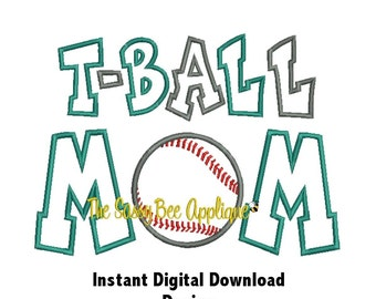 DD T-BALL MOM Applique - Machine Embroidery Design - 3 Sizes - Instant Digital Download