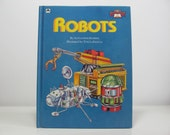 Robots by Alexander Kerker Illustrated by Tom LaPadula 1984 Vintage Children's Golden Think About Book