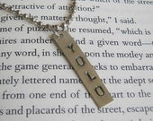 YOLO pendant necklace, You Only Live Once, stamped in silver, comes with ball chain