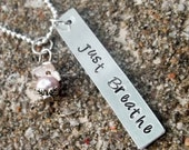 Just Breathe Stamped Metal Necklace