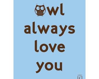 8x10 Owl Always Love You poster (Digital) - Blue