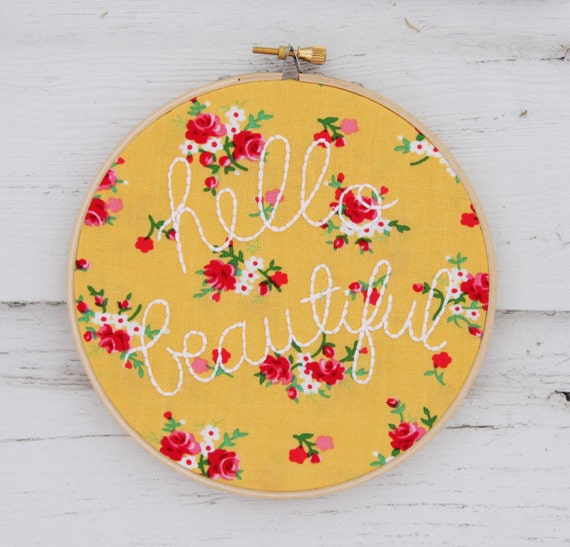 Items similar to embroidery hoop art hello beautiful in