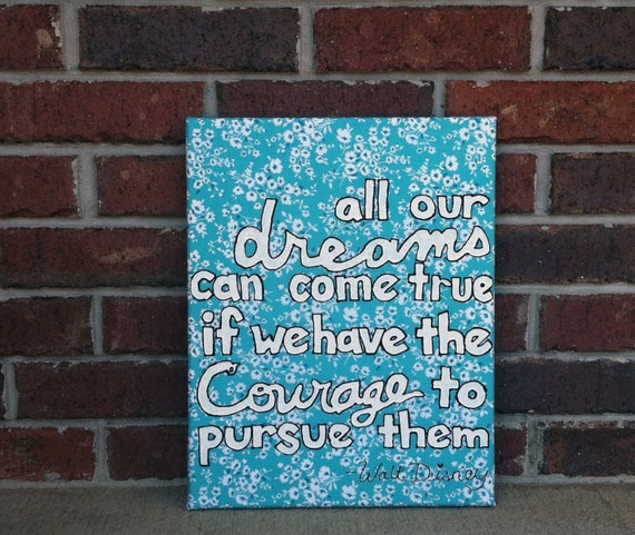 Hand painted inspirational quote canvas walt disney by for Inspirational quotes painted on canvas