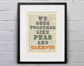 We Goes Together Like Peas And Carrots - Inspirational Quote Dictionary Page Book Art Print - DPQU064
