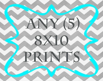 Any (5) 8x10 Prints - ANY prints from Rizzle and Rugee