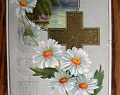 vintage POSTCARDS ...  EASTER GREETINGS daisy cross stamped 1913...