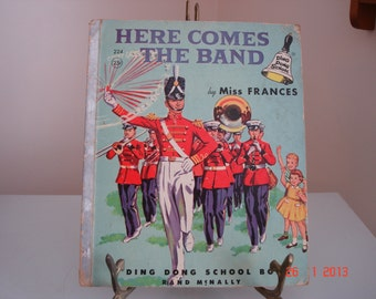 "Vintage Ding Dong School Book,"" Here Comes The Band"", By Miss Frances, Rand McNally, Copyr     ight 1956 - Vintage Children's books"